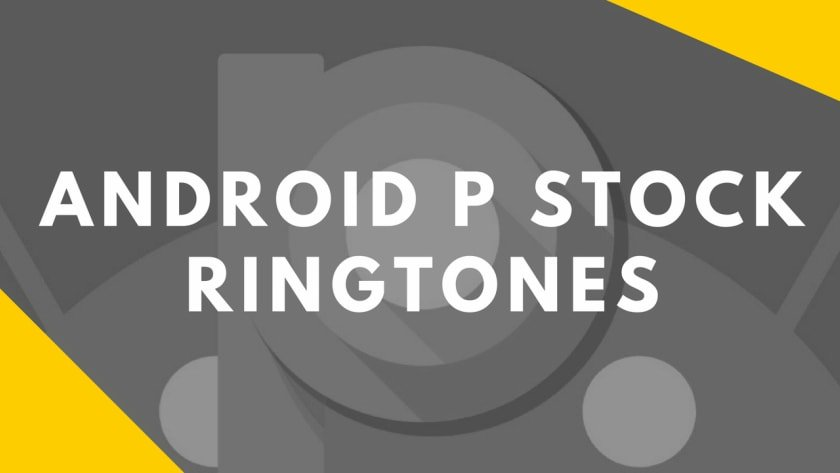 Download Android P Stock Ringtones In High Quality