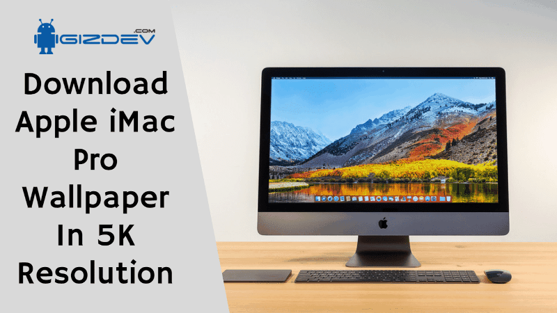 Download Apple iMac Pro Wallpaper In 5K Resolution