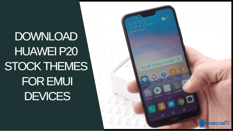 Download Huawei P20 Stock Themes For EMUI Devices - Download Huawei P20 Stock Themes For EMUI Devices
