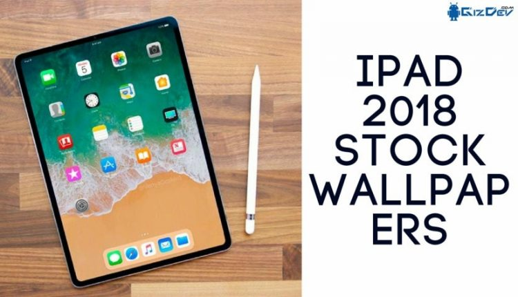 Download Ipad 2018 Stock Wallpapers In Hd Resolution