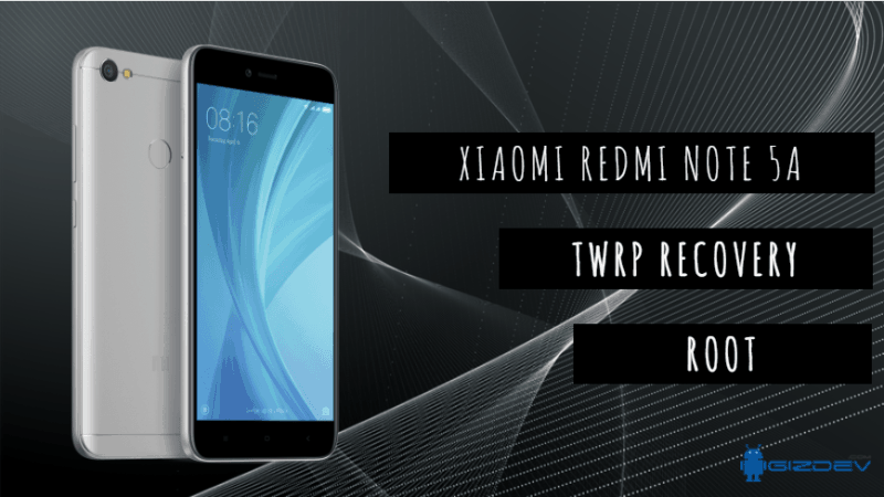 Install Official TWRP Recovery And Root Redmi Note 5A - Install Official TWRP Recovery And Root Redmi Note 5A