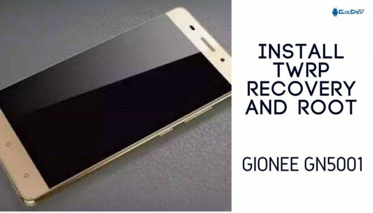 Install TWRP Recovery And Root Gionee GN5001