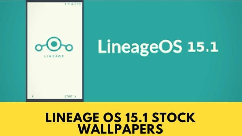 Download Lineage OS 15 1 Stock Wallpapers In HD Resolution