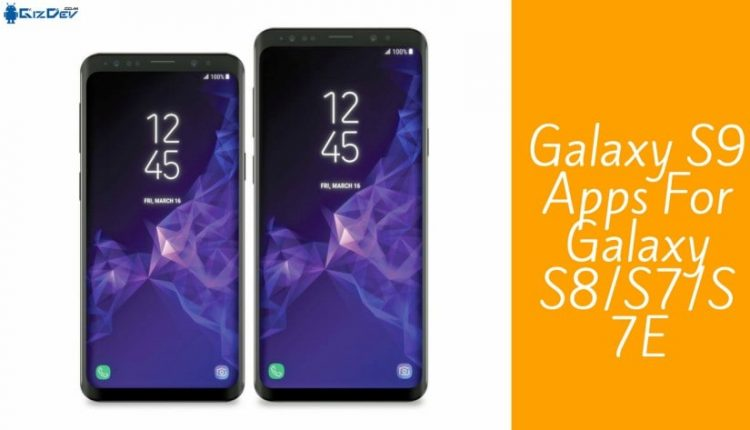 Samsung Galaxy S9 Apps 750x430 - Download Samsung Galaxy S9 Apps For Galaxy S8/S7/S7E APK
