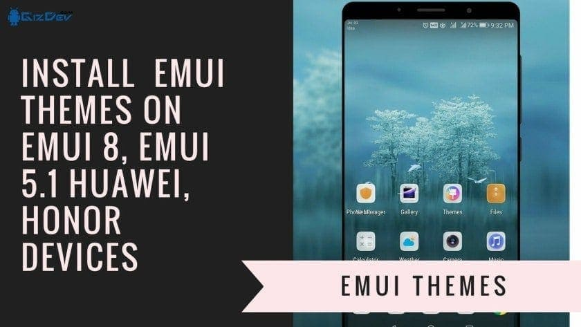 How To Install EMUI Theme On EMUI 8, EMUI 5.1 Huawei Honor Devices