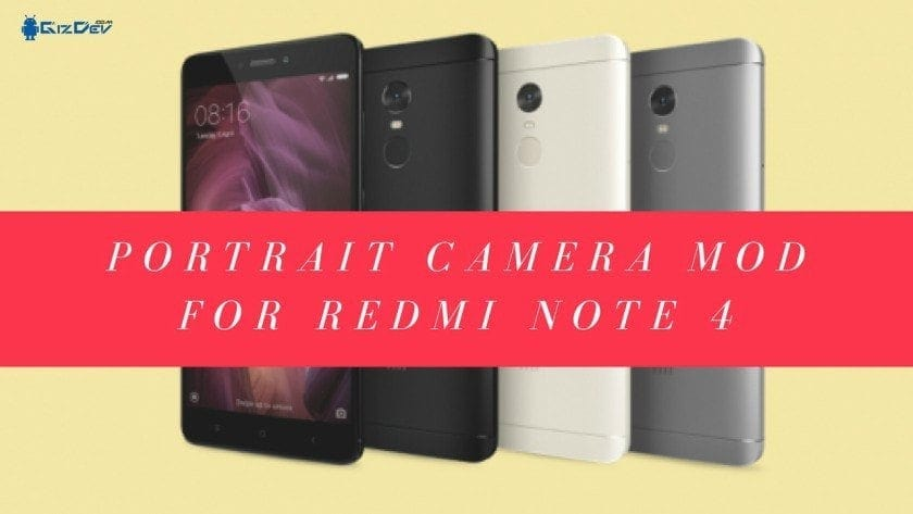 Install Portrait Modded Camera for Redmi Note 4/4X Snapdragon