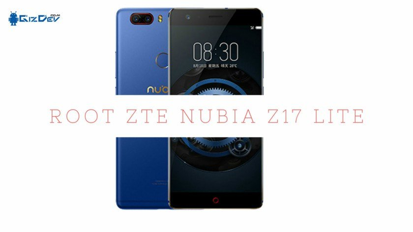 How to Root Nubia Z17 Lite and Install TWRP Recovery