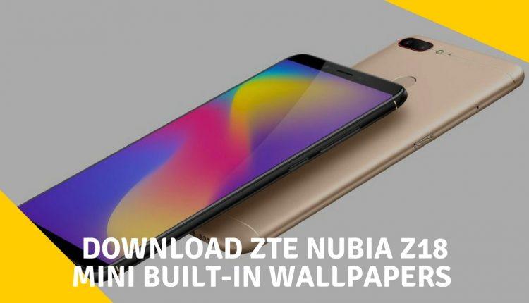 ZTE Nubia Z18 Mini Built-In Wallpapers