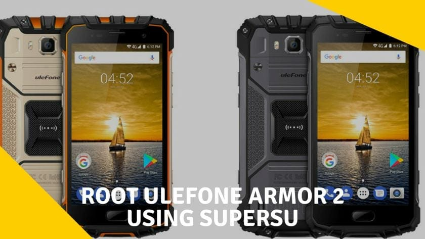 How to Root Ulefone Armor 2 And Install TWRP Recovery
