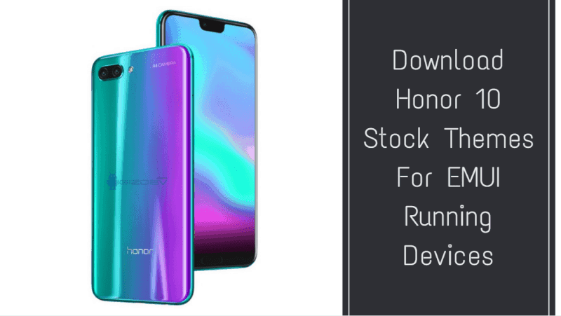 Honor 10 Stock Themes
