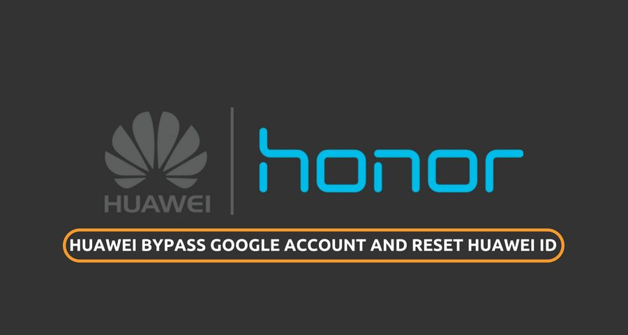 Huawei Bypass Google Account