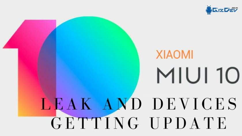 MIUI 10 Leaked Updates And List Of Devices Getting MIUI 10 Upgrade