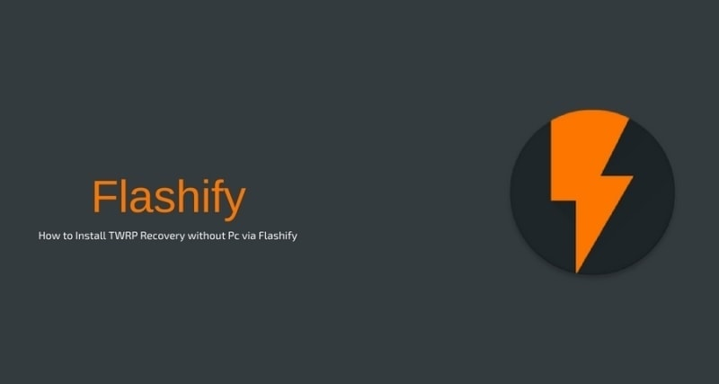 How to Install TWRP Recovery without Pc via Flashify