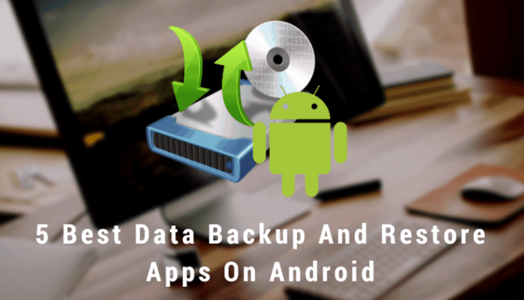 Best Data Backup And Restore Apps