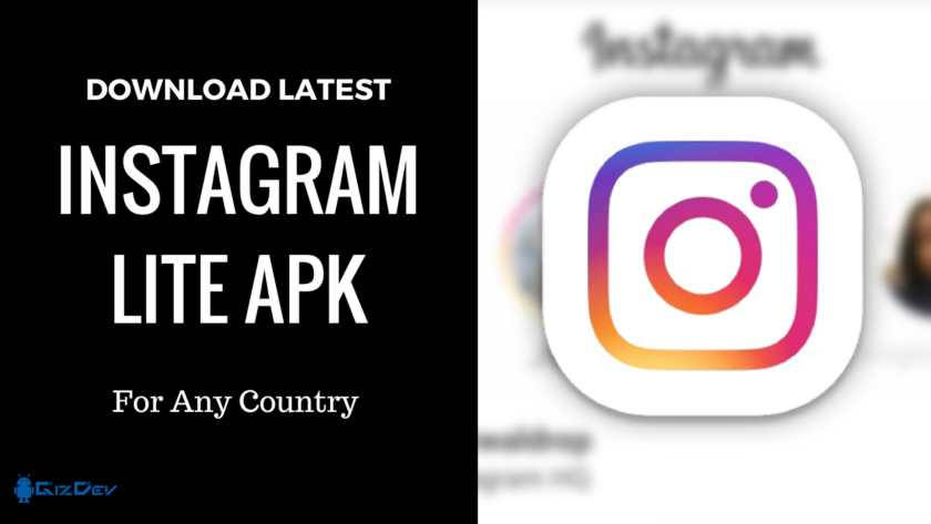 Instagram Lite APK Install It In Any Country