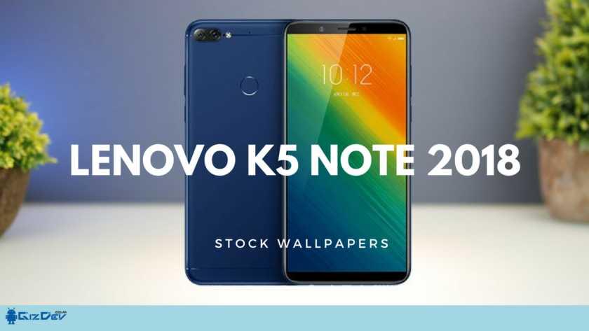 Lenovo K5 Note 2018 Stock Wallpapers