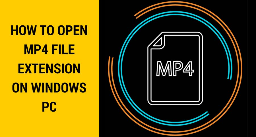 Open MP4 file Extension