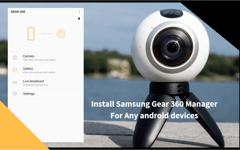 Samsung Gear 360 Manager For Any android