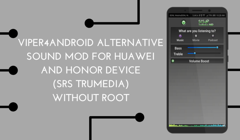 Viper4Android Alternative Sound Mod for HuaweiHonor