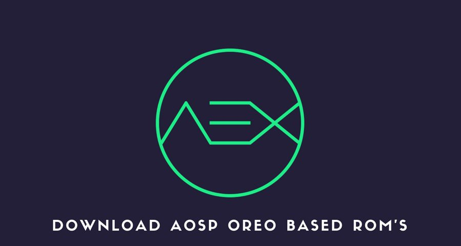 Download AOSP Oreo