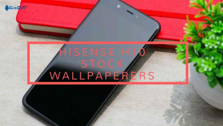 Hisense H10 Stock Wallpapers, Hisense H10 Specifications