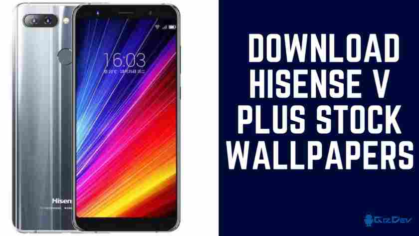 HiSense V Plus Stock Wallpapers