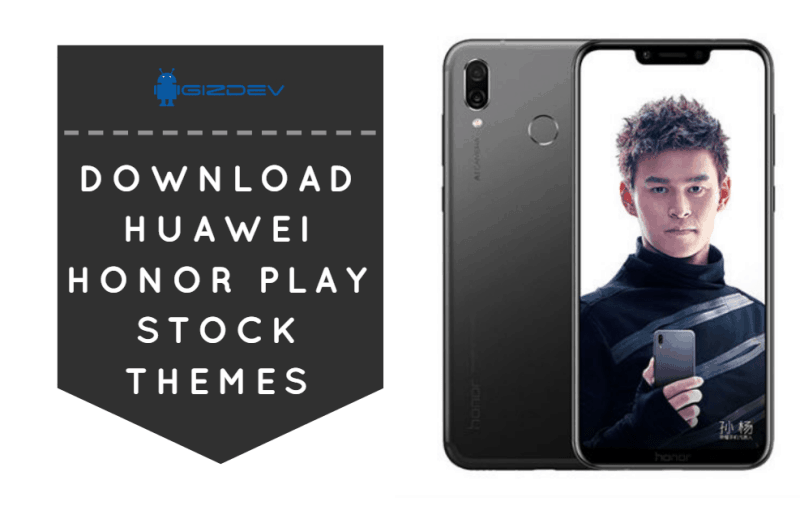 Huawei Honor Play Stock Themes
