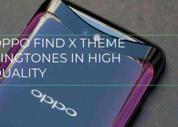 Oppo Find X Theme Ringtones
