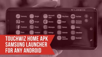 TouchWiz Home APK Samsung Launcher. Follow the post to get the TouchWiz Samsung home app for any android. TouchWiz Home App.