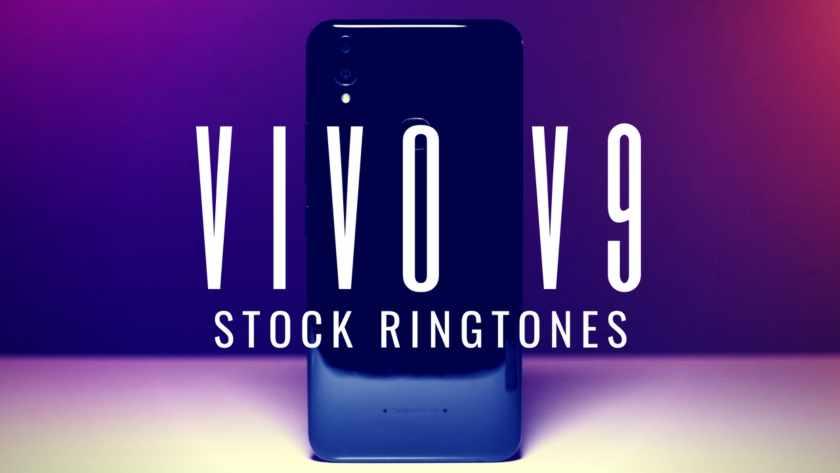 Download Vivo V9 Stock Ringtones In High Quality. Follow the post to get the Vivo V9 stock Ringtones. Vivo V9 specifications.