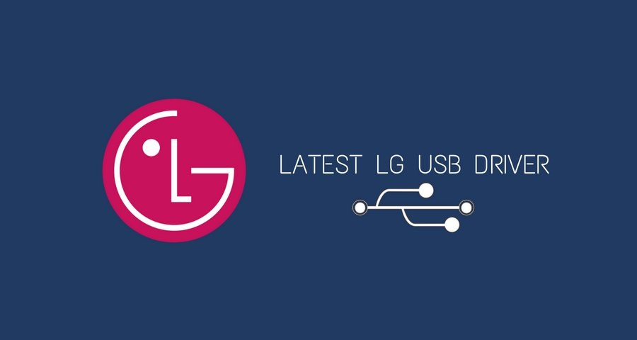 Download Latest LG USB Driver for All LG Android Devices