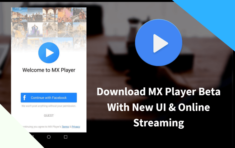 Download MX Player Beta Supporting Online Streaming With UI