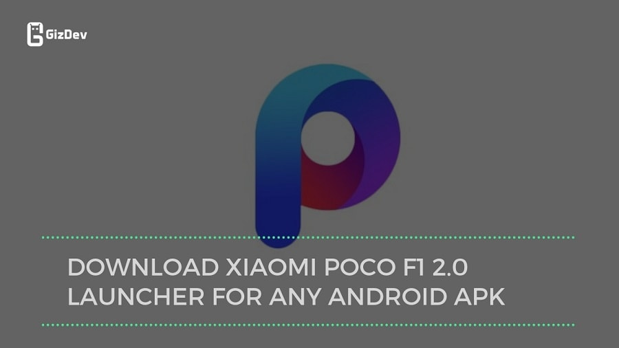 Download Latest Xiaomi Poco Launcher Apk