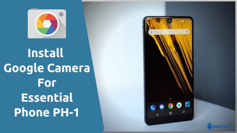 Essential Phone PH-1 Google Camera