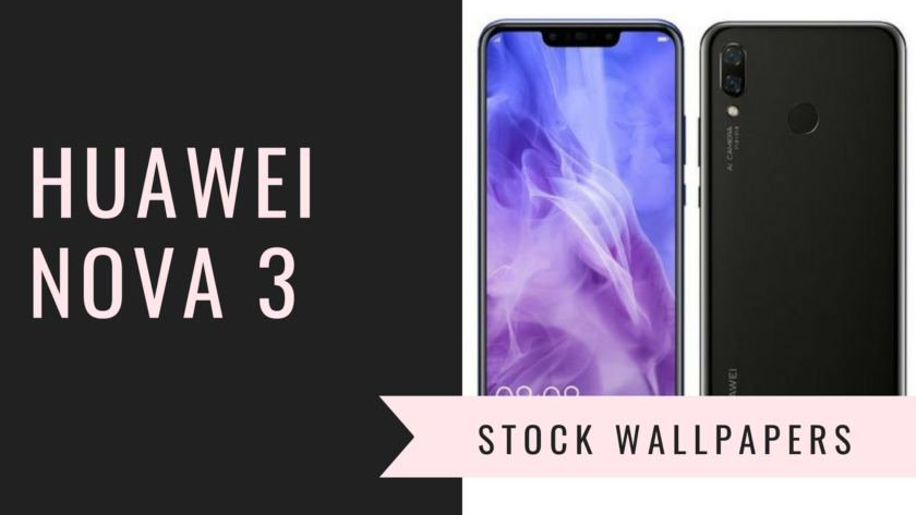 Download Huawei Nova 3 Stock Wallpapers In High Resolution