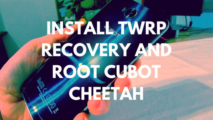 How To Install TWRP Recovery And Root Cubot Cheetah With MTK Flash Tool. Follow the post to Root Cubot Cheetah