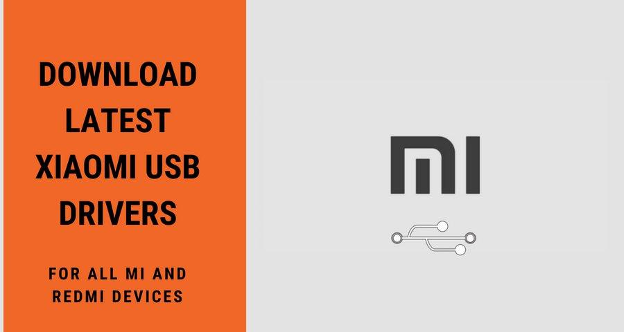 Download Latest Xiaomi USB Drivers
