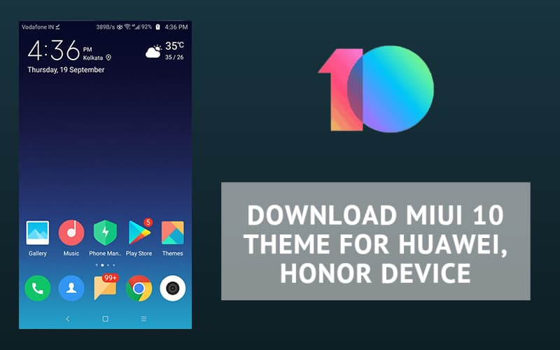 MIUI 10 Theme For Huawei, Honor