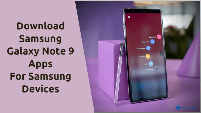 Download Samsung Galaxy Note 9 Apps For Samsung Devices