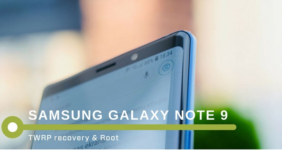 How to Root Samsung Galaxy Note 9