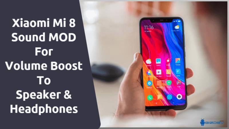 Xiaomi Mi 8 Sound MOD