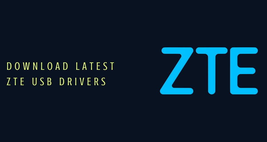 Download Latest ZTE USB Driver for All ZTE and Nubia Devices
