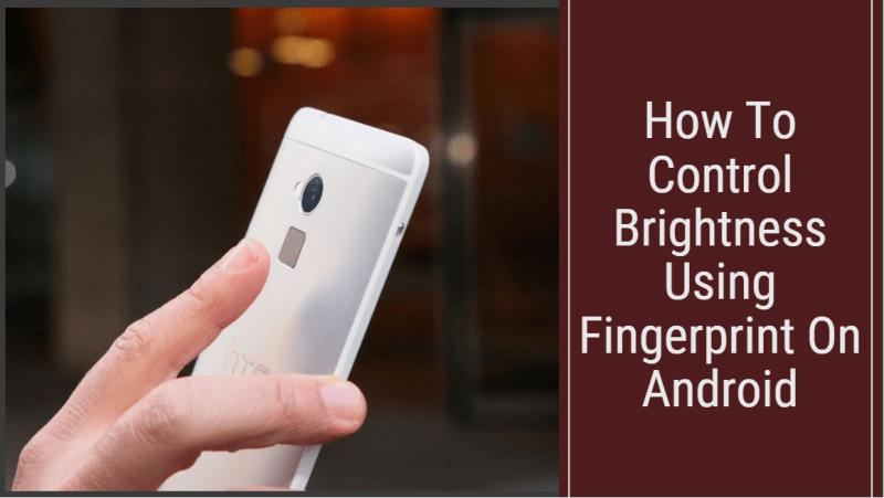 Control Brightness Using Fingerprint