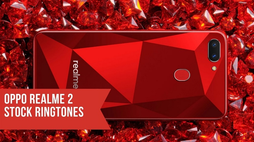 Download OPPO Realme 2 Stock Ringtones In High Resolution