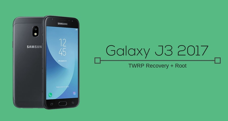 How to Install TWRP Recovery on Galaxy J3 2017 and Root the device