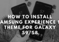 How To Install Samsung Experience 10 Theme For Galaxy S9/S8. Follow the post, to get Samsung Experience 10 Theme for Galaxy S8.