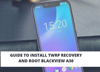 How To Install TWRP Recovery And Root BlackView A30. Follow the post to root Blackview A30.