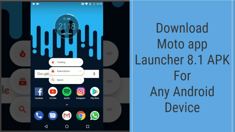 Download Moto App Launcher Apk For Any Android Device