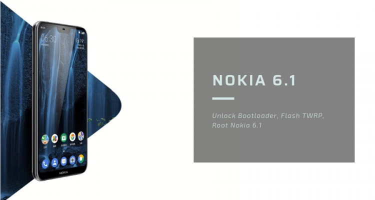 How to Root Nokia 6.1