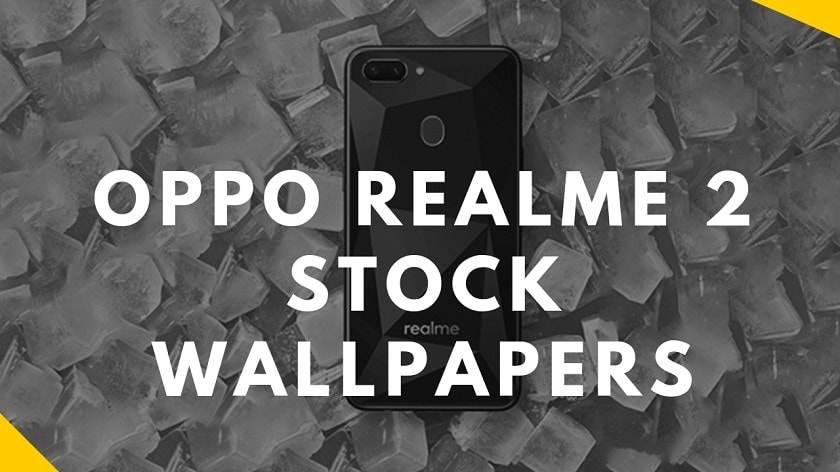 Download OPPO Realme 2 Stock Wallpapers In High Resolution